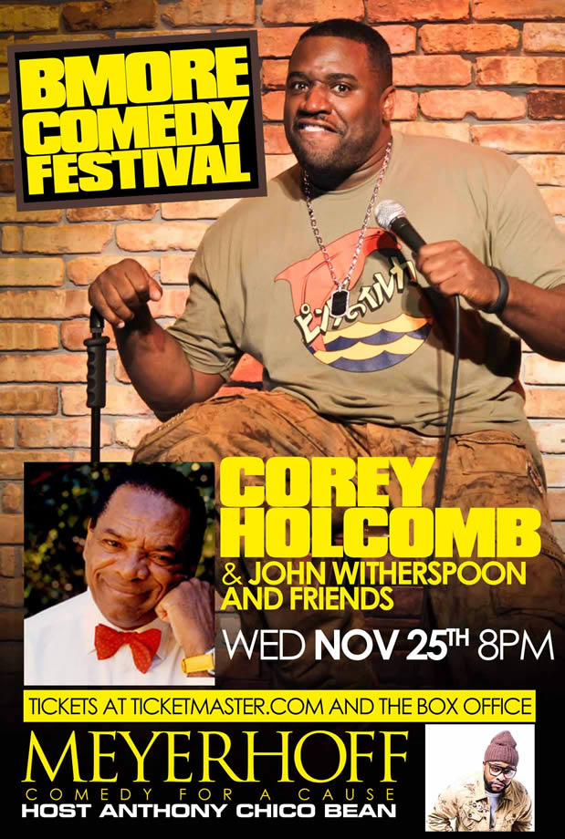 Baltimore Comedy Festival - Wednesday November 25, 2015 8:00PM at the Meyerhoff, Baltimore, MD (Tickets Now On-Sale - at all Ticketmaster Outlets and the MEYERHOFF Box Office or charge by phone at 800-745-3000)