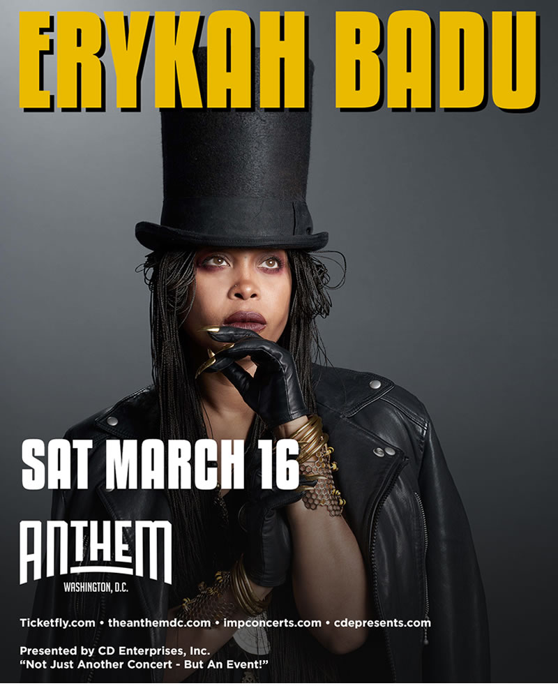 ERYKAH BADU - Live at The ANTHEM, Saturday March 16, 2018 - 8:00pm