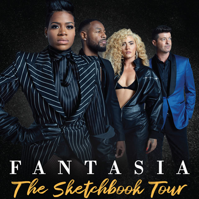 FANTASIA PRESENTS - 'The Sketchbook Tour' - w/ Special Guests: ROBIN THICKE, TANK, THE BONFYRE - Live at EagleBank Arena - Sunday October 27, 2019 - 7:30pm