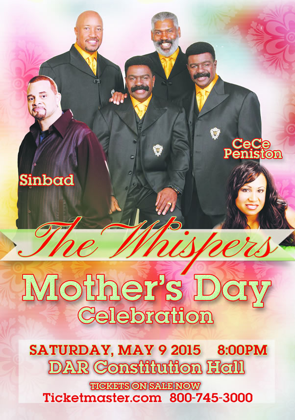 THE WHISPERS Live in concert at DAR Constitution Hall w/ Special Guests: SINBAD & CECE PENISTON - Washington D.C. - Saturday May 9, 2015