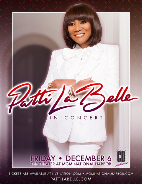 PATTI LABELLE - Live at MGM National Harbor - Friday December 6, 2019 - 8:00pm