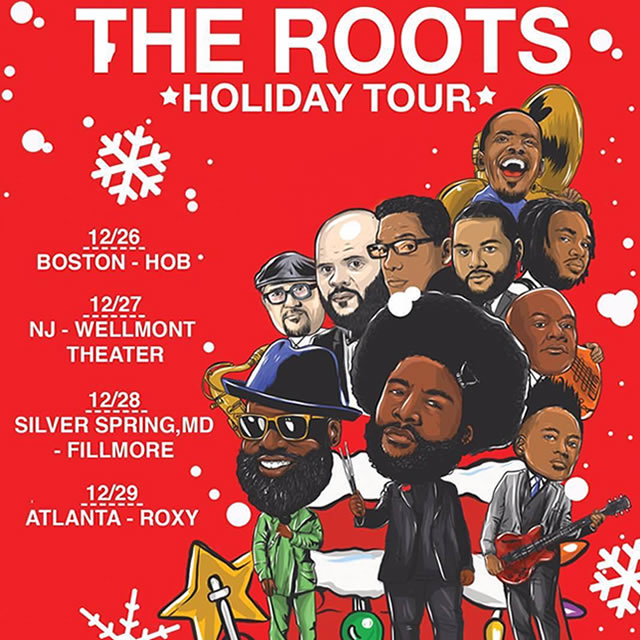 THE ROOTS Holiday Tour - Performing Live at Fillmore Silver Spring - Thursday, December 28th, 8:00pm